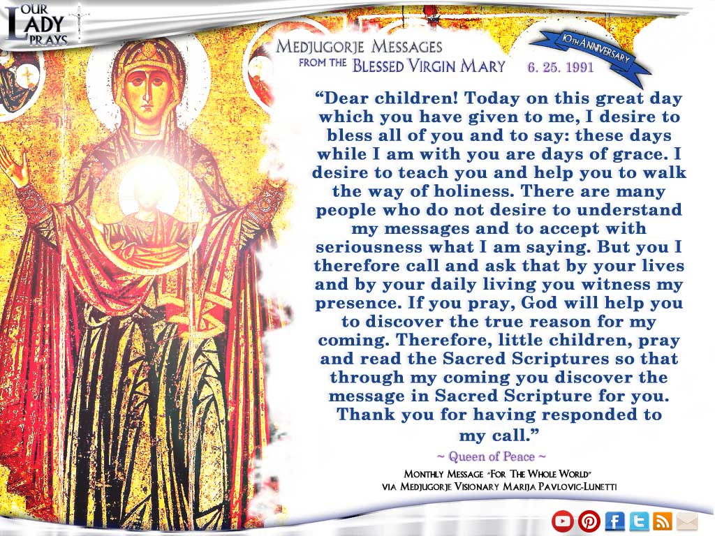 Medjugorje Message from the Blessed Virgin Mary, June 25, 1991