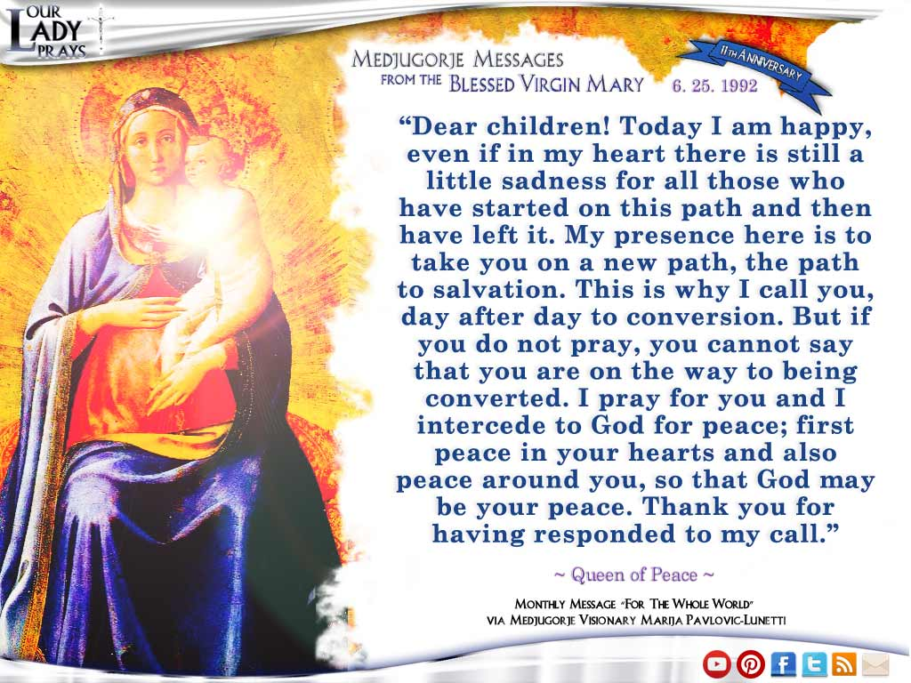 Medjugorje Message from the Blessed Virgin Mary, June 25, 1992