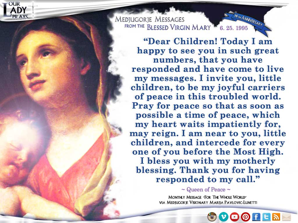 Medjugorje Message from the Blessed Virgin Mary, June 25, 1995