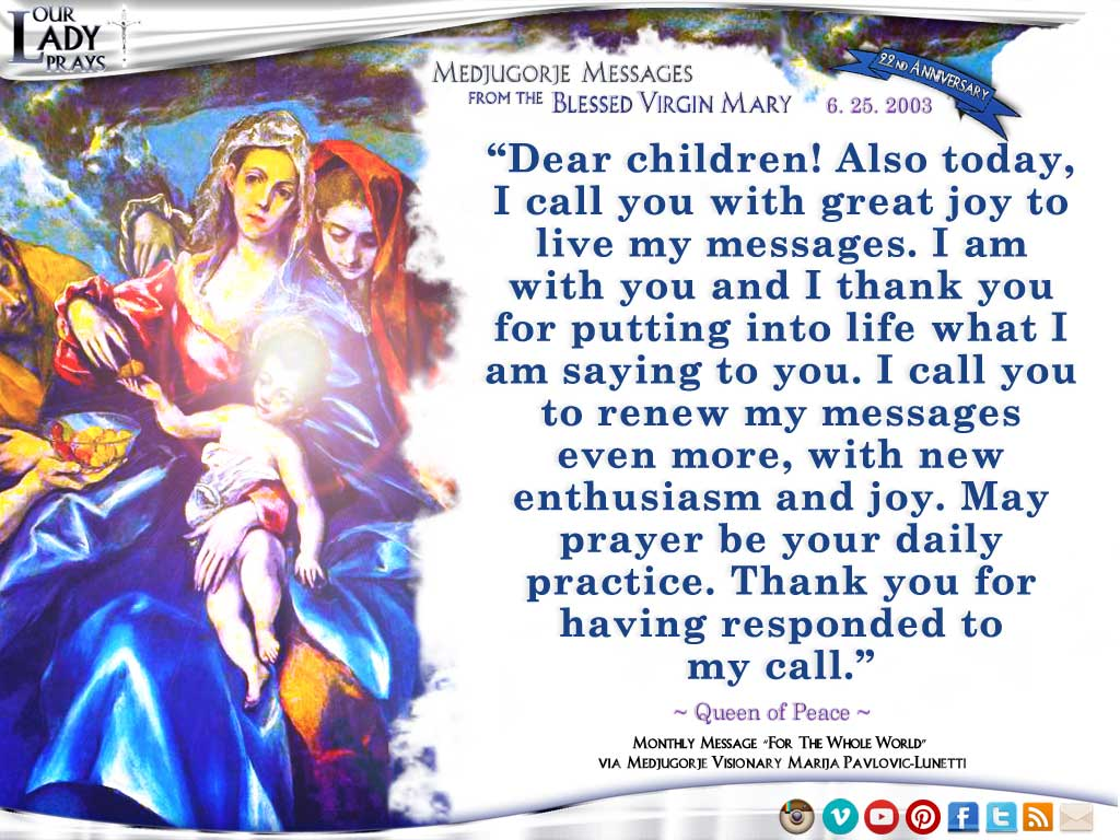 Medjugorje Message from the Blessed Virgin Mary, June 25, 2003