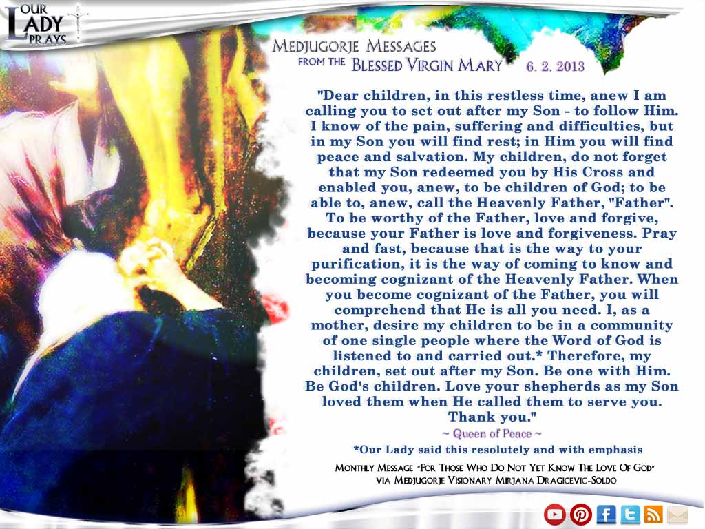 Medjugorje Message from the Blessed Virgin Mary June 2, 2013