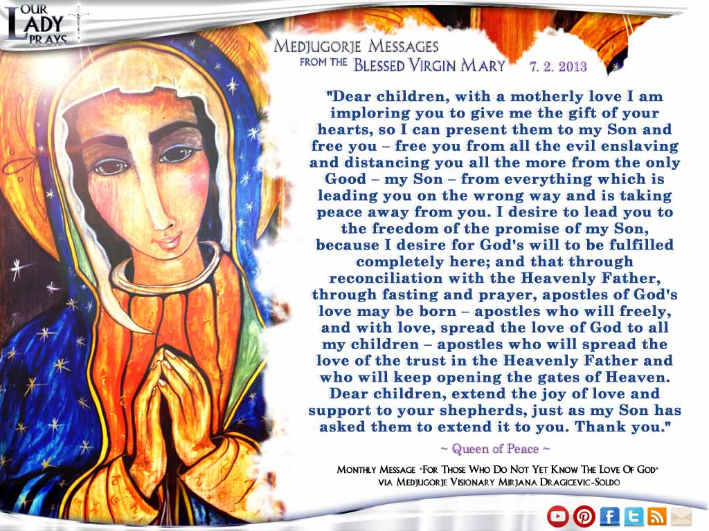Medjugorje Message from the Blessed Virgin Mary July 2, 2013