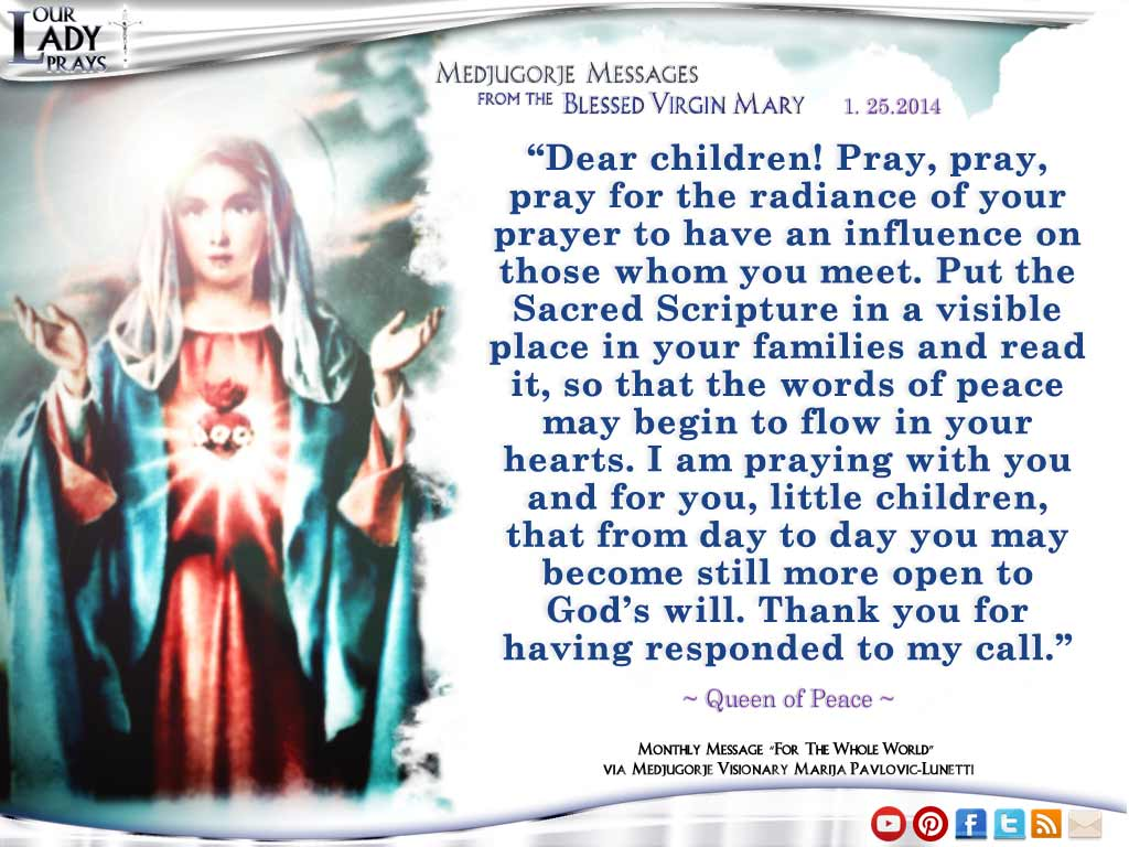 Medjugorje Message From The Blessed Virgin Mary 1.25.2014