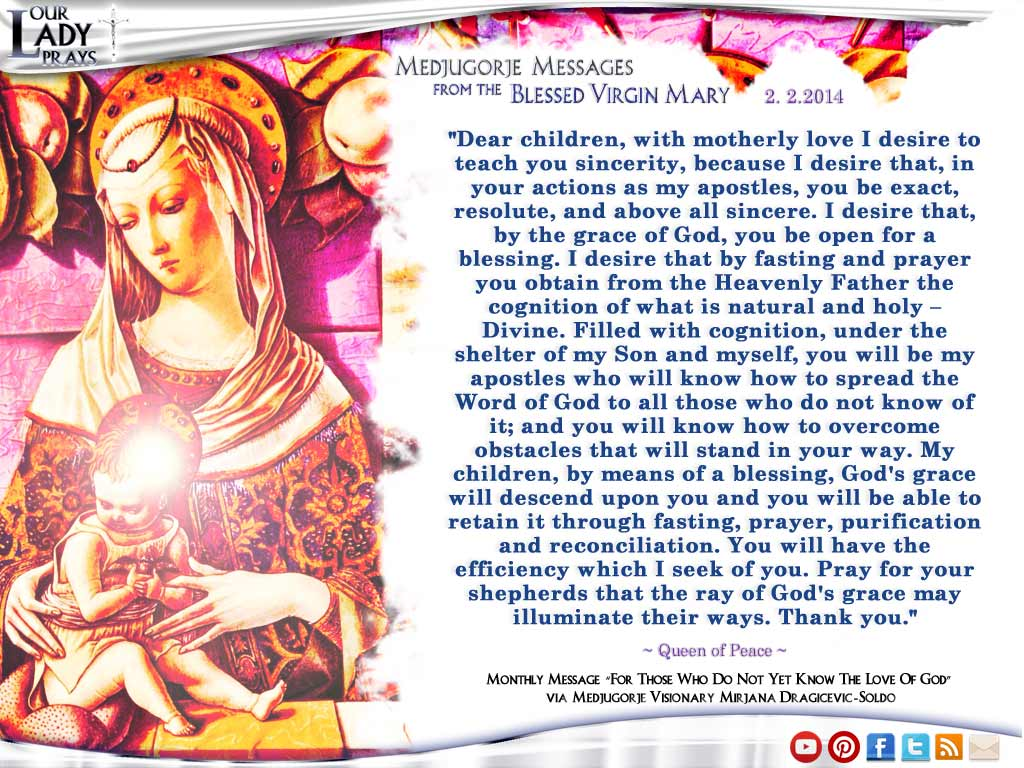 Medjugorje Message from the Blessed Virgin Mary February 2, 2014