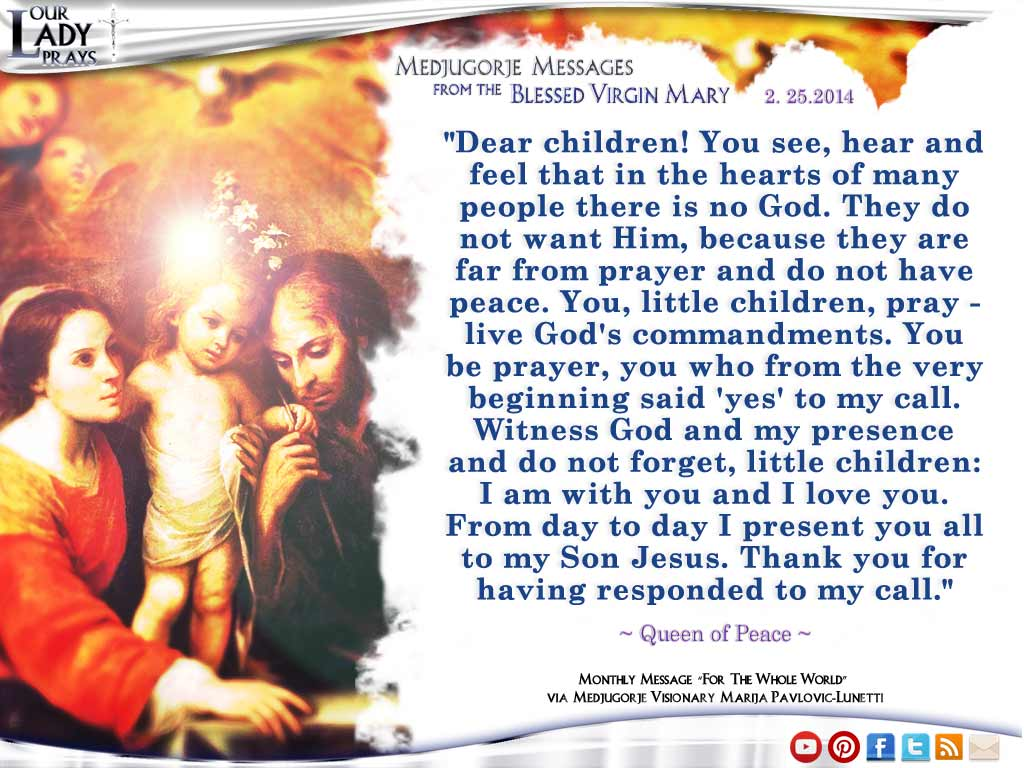 Medjugorje Message From The Blessed Virgin Mary February 25th, 2014