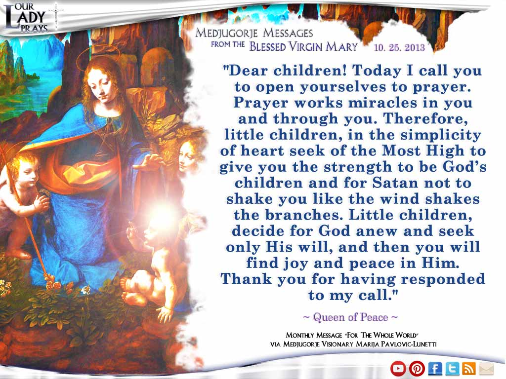 Medjugorje Message from the Blessed Virgin Mary October 25, 2013