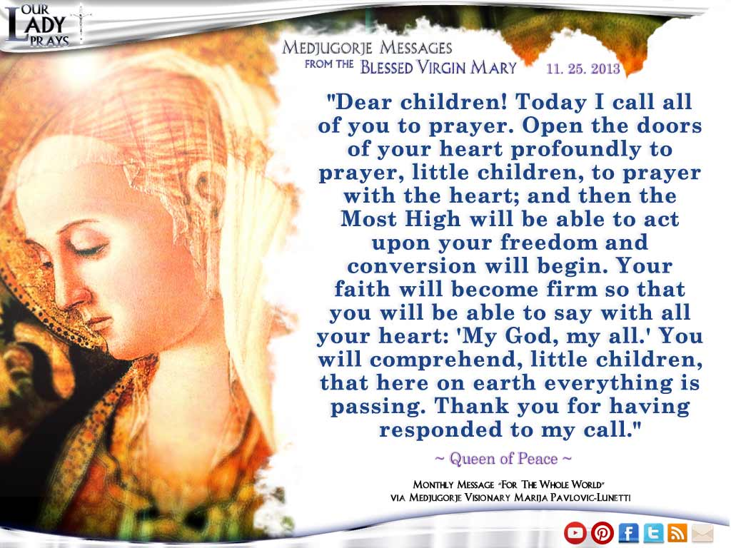 Medjugorje Message from the Blessed Virgin Mary November 25, 2013