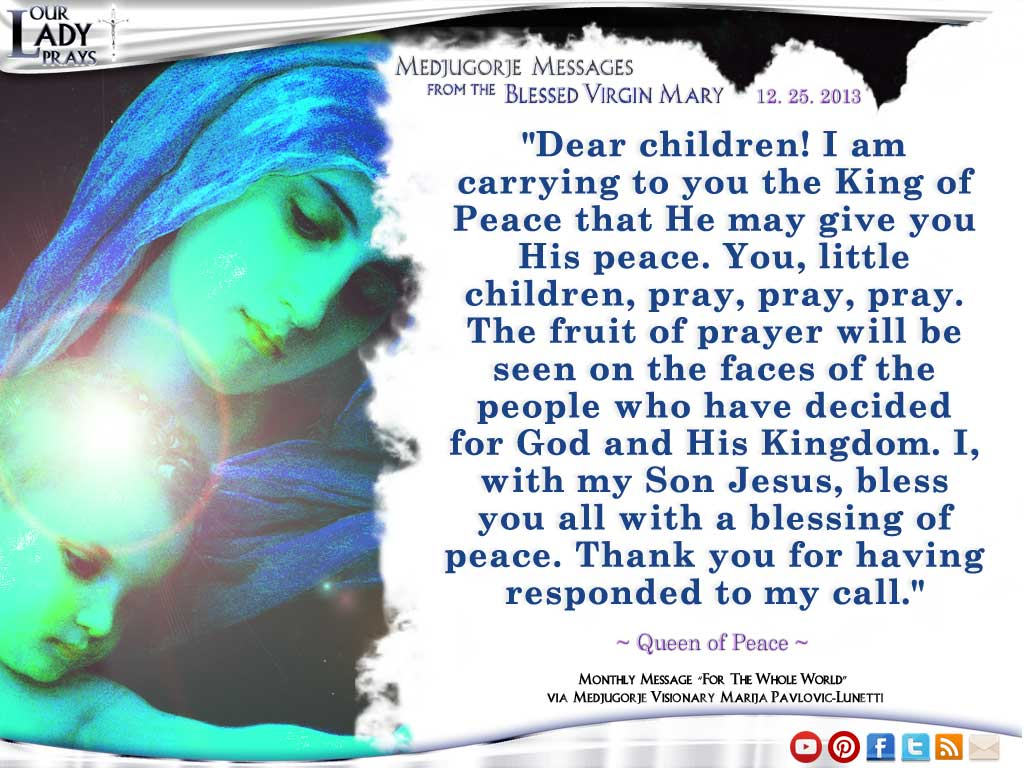 Medjugorje Message from the Blessed Virgin Mary December 25, 2013