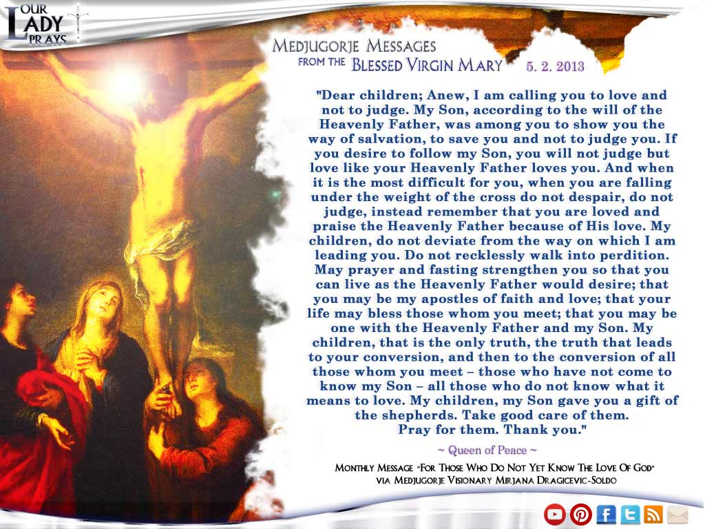 Medjugorje Message from the Blessed Virgin Mary May 2, 2013