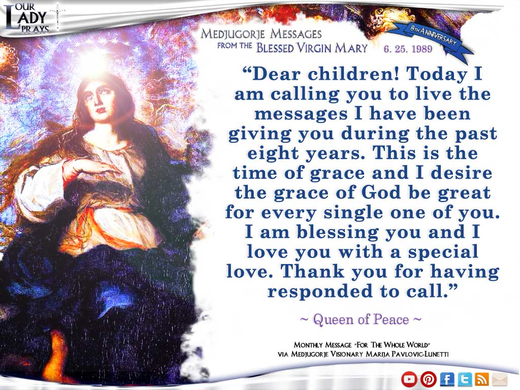 Medjugorje Message from the Blessed Virgin Mary June 25, 1988