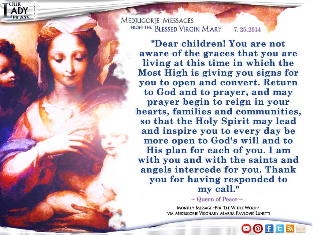 Medjugorje Message from the Blessed Virgin Mary July 25, 2014
