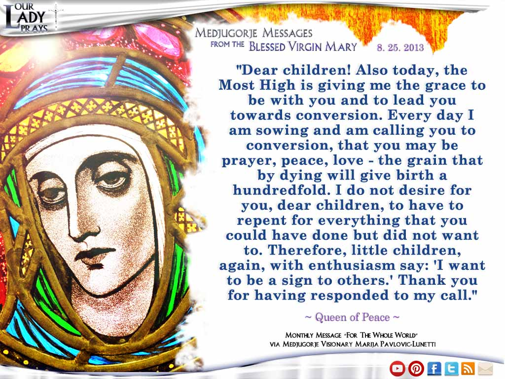 Medjugorje Message from the Blessed Virgin Mary August 25, 2013