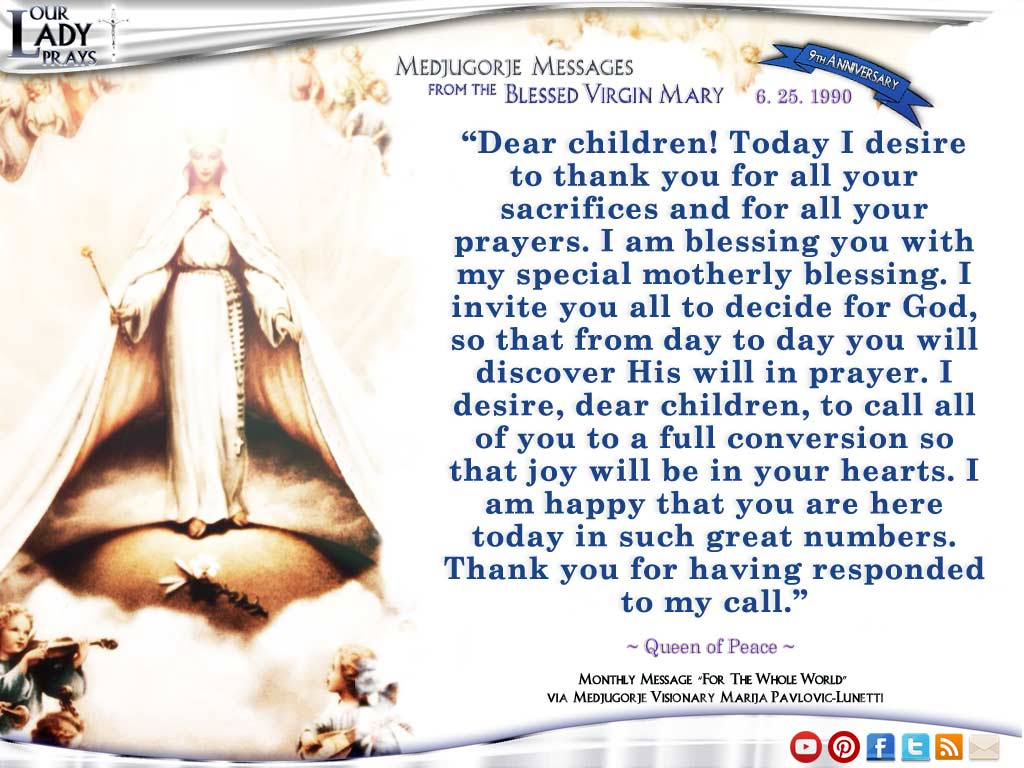 Medjugorje Message from the Blessed Virgin Mary June 25, 1990