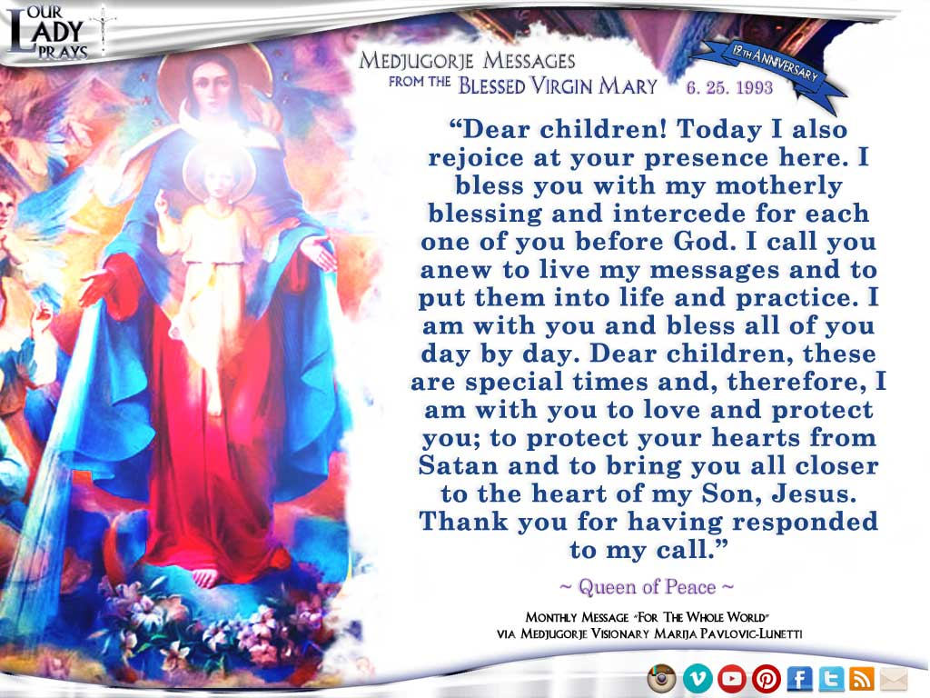 Medjugorje Message from the Blessed Virgin Mary, June 25, 1993