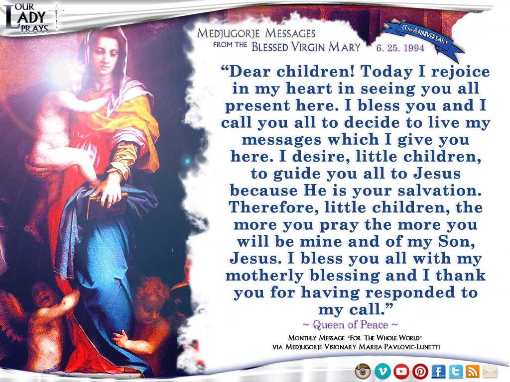 Medjugorje Message from the Blessed Virgin Mary, June 25, 1994