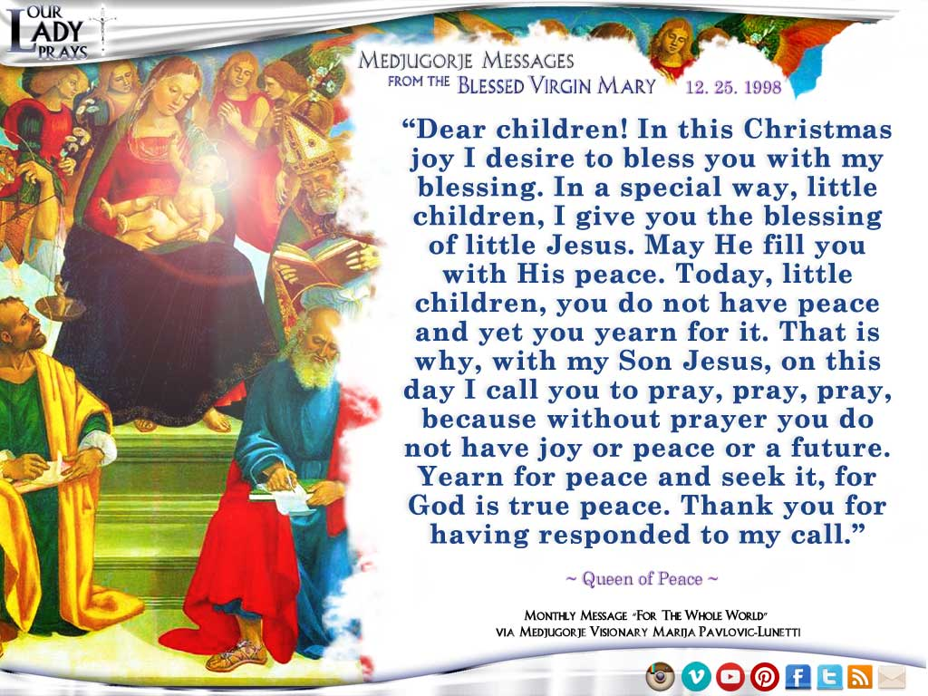Medjugorje Message from the Blessed Virgin Mary, December 25, 1998
