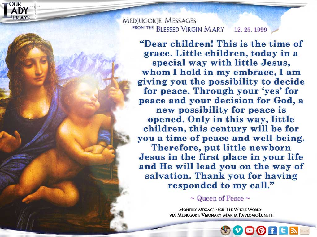 Medjugorje Message from the Blessed Virgin Mary, December 25, 1999