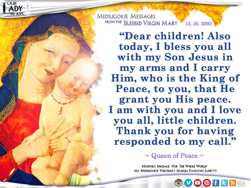 Medjugorje Message from the Blessed Virgin Mary, December 25, 2003