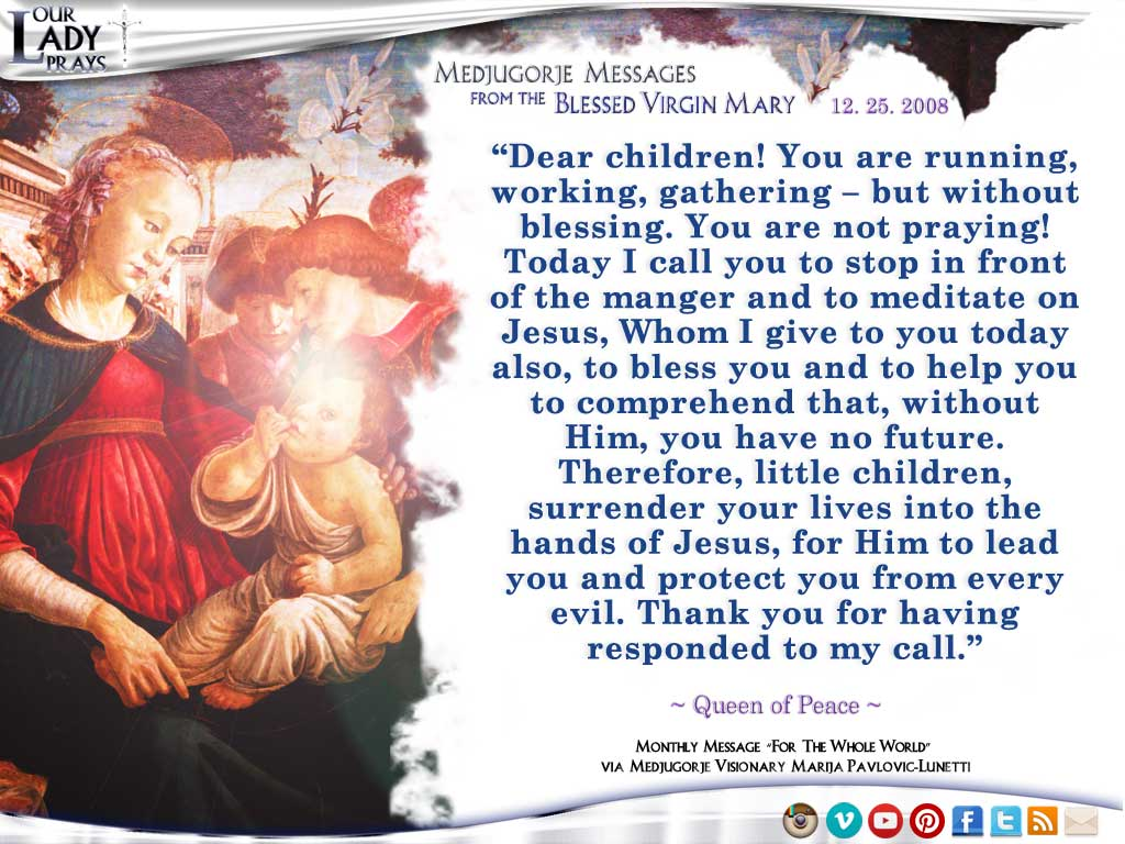 Medjugorje Message from the Blessed Virgin Mary, December 25, 2008