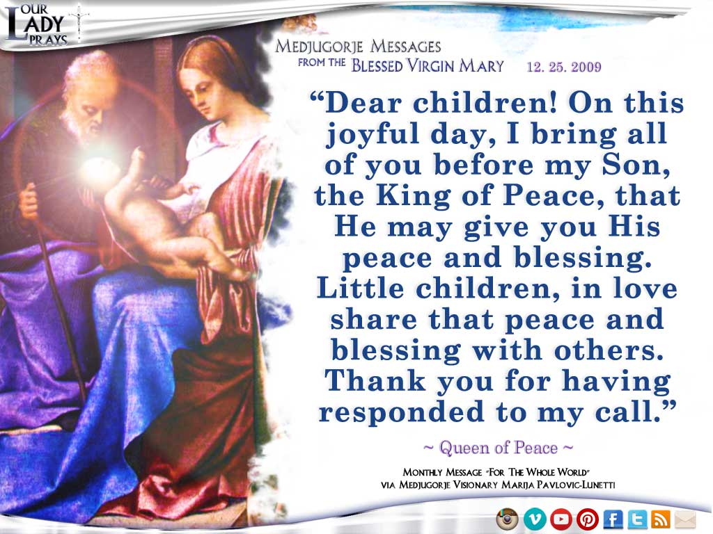 Medjugorje Message from the Blessed Virgin Mary, December 25, 2009