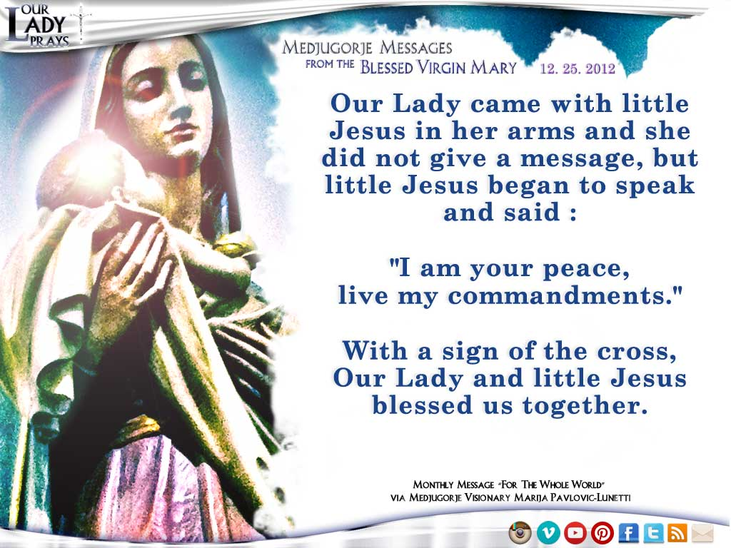 Medjugorje Message from the Blessed Virgin Mary, December 25, 2012