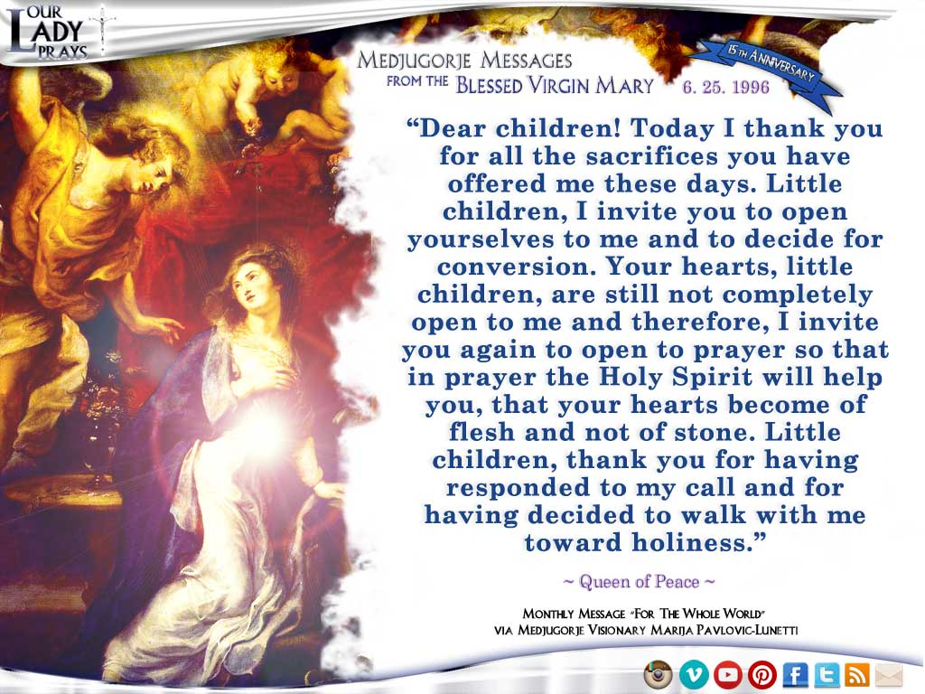 Medjugorje Message from the Blessed Virgin Mary, June 25, 1996