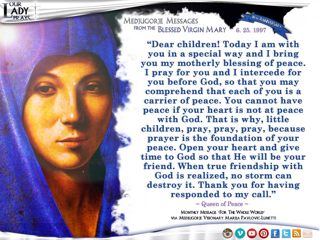 Medjugorje Message from the Blessed Virgin Mary, June 25, 1997