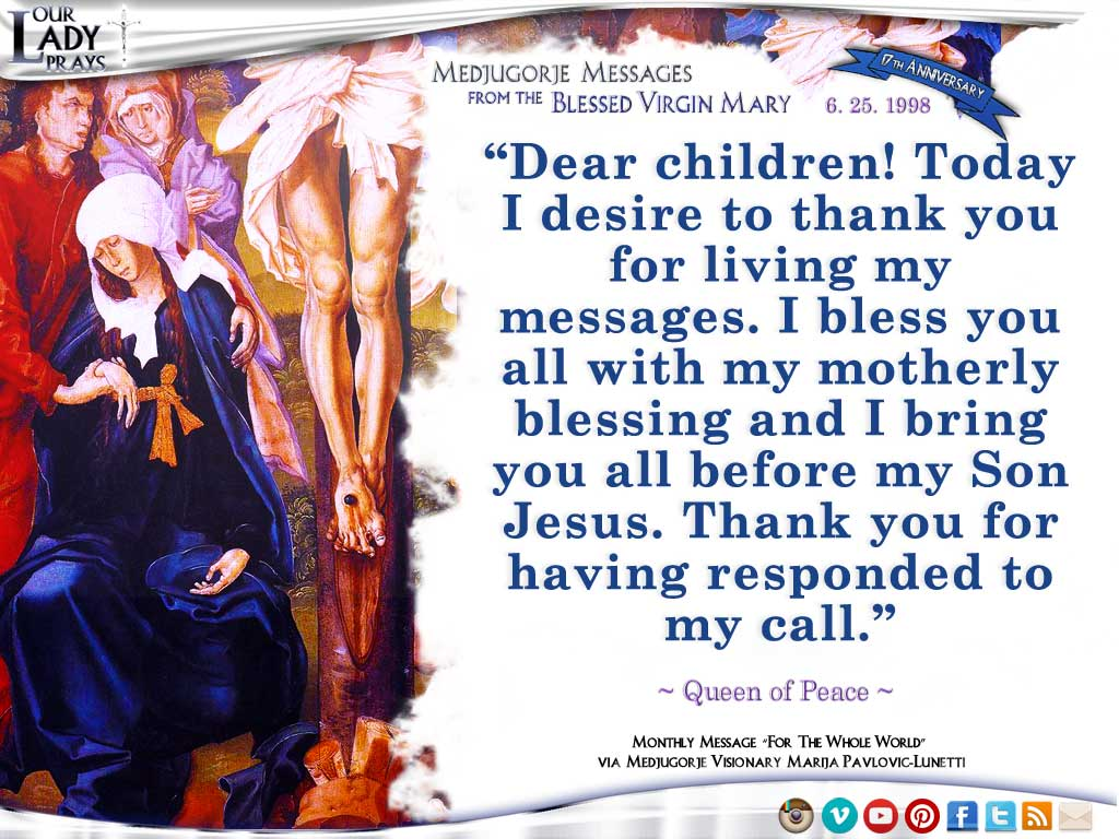 Medjugorje Message from the Blessed Virgin Mary, June 25, 1998