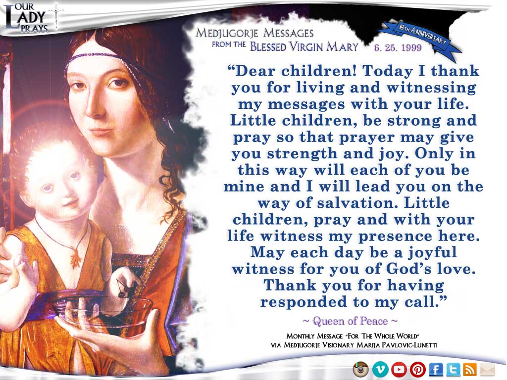 Medjugorje Message from the Blessed Virgin Mary, June 25, 1999