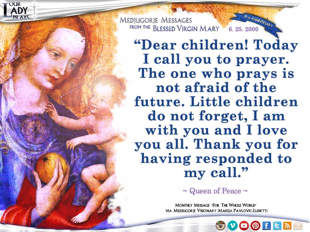 Medjugorje Message from the Blessed Virgin Mary, June 25, 2000