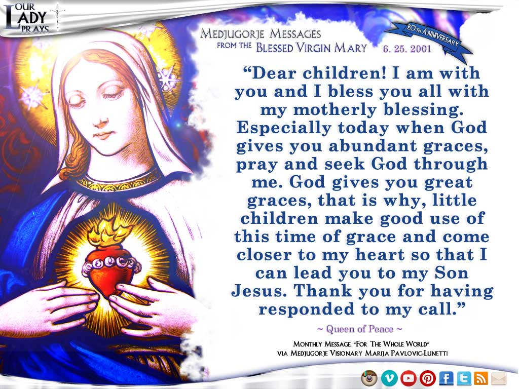 Medjugorje Message from the Blessed Virgin Mary, June 25, 2001