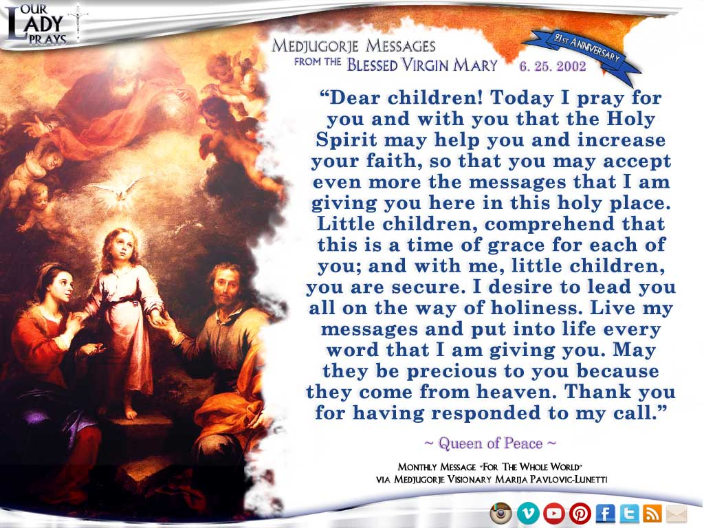 Medjugorje Message from the Blessed Virgin Mary, June 25, 2002