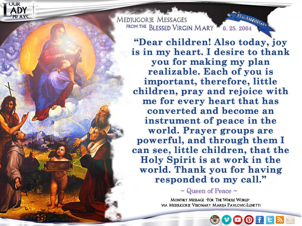 Medjugorje Message from the Blessed Virgin Mary, June 25, 2004