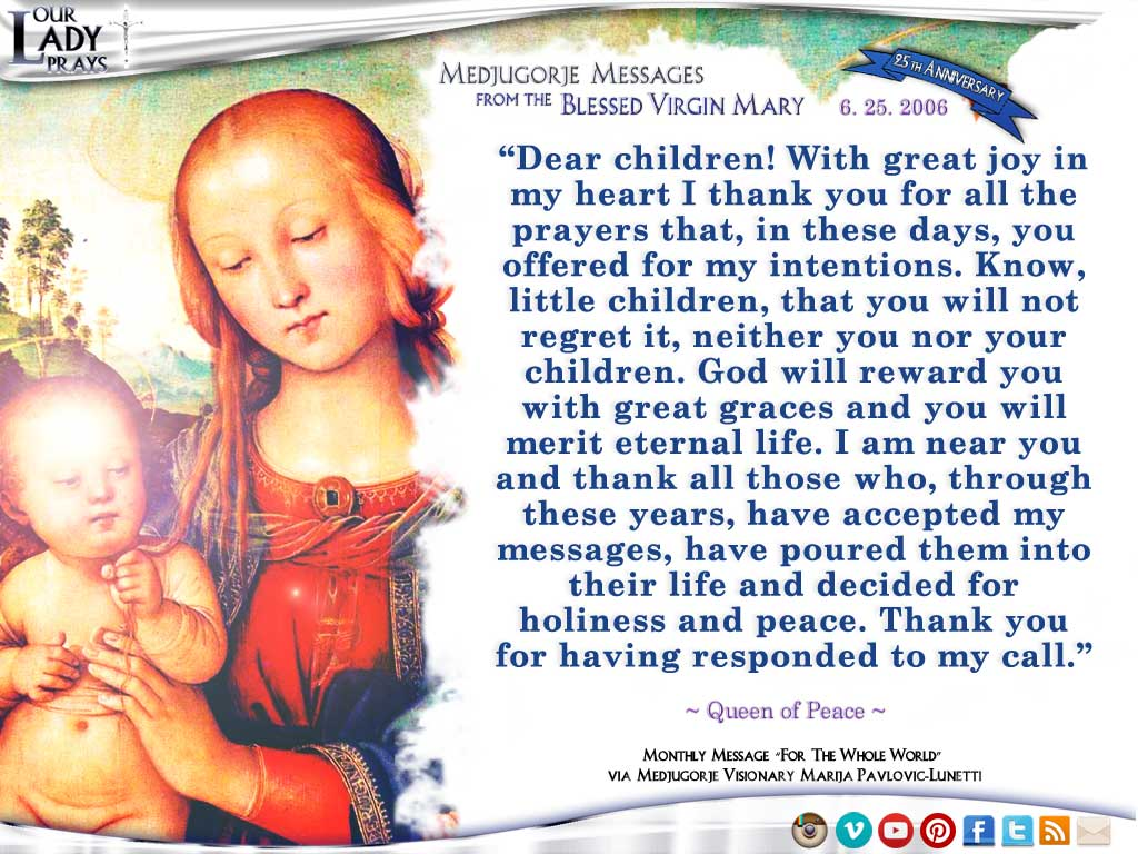 Medjugorje Message from the Blessed Virgin Mary, June 25, 2006