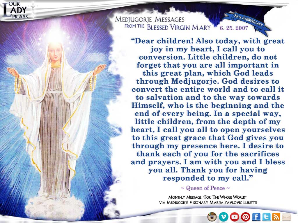 Medjugorje Message from the Blessed Virgin Mary, June 25, 2007
