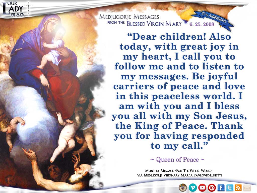 Medjugorje Message from the Blessed Virgin Mary, June 25, 2008
