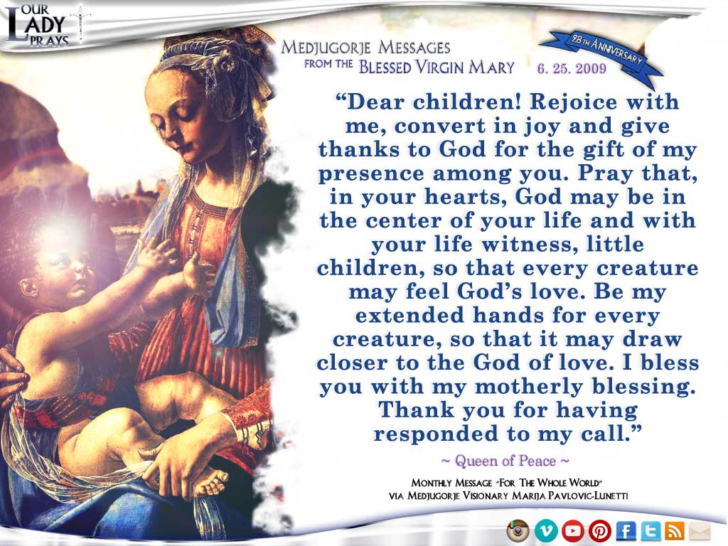 Medjugorje Message from the Blessed Virgin Mary, June 25, 2009