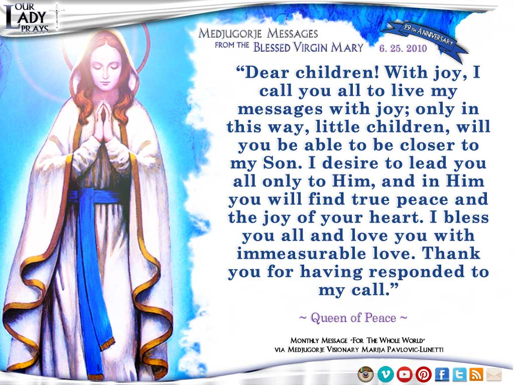 Medjugorje Message from the Blessed Virgin Mary, June 25, 2010
