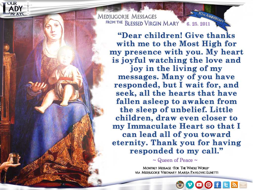 Medjugorje Message from the Blessed Virgin Mary, June 25, 2011