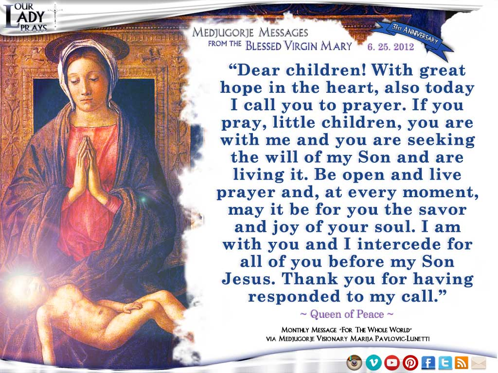 Medjugorje Message from the Blessed Virgin Mary, June 25, 2012