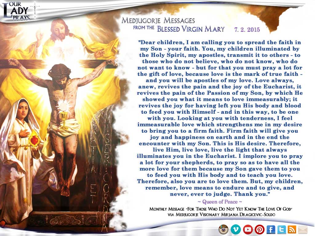 Medjugorje Message from the Blessed Virgin Mary, July 2nd, 2015