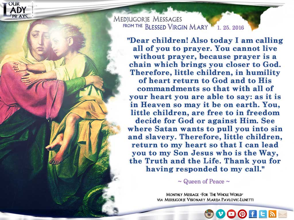 Medjugorje Message from the Blessed Virgin Mary, January 25, 2016