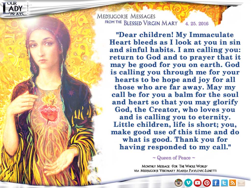 Medjugorje Message from the Blessed Virgin Mary, April 25, 2016