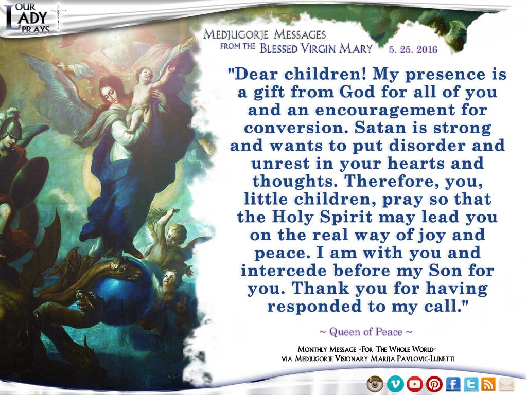 Medjugorje Message from the Blessed Virgin Mary, May 25, 2016