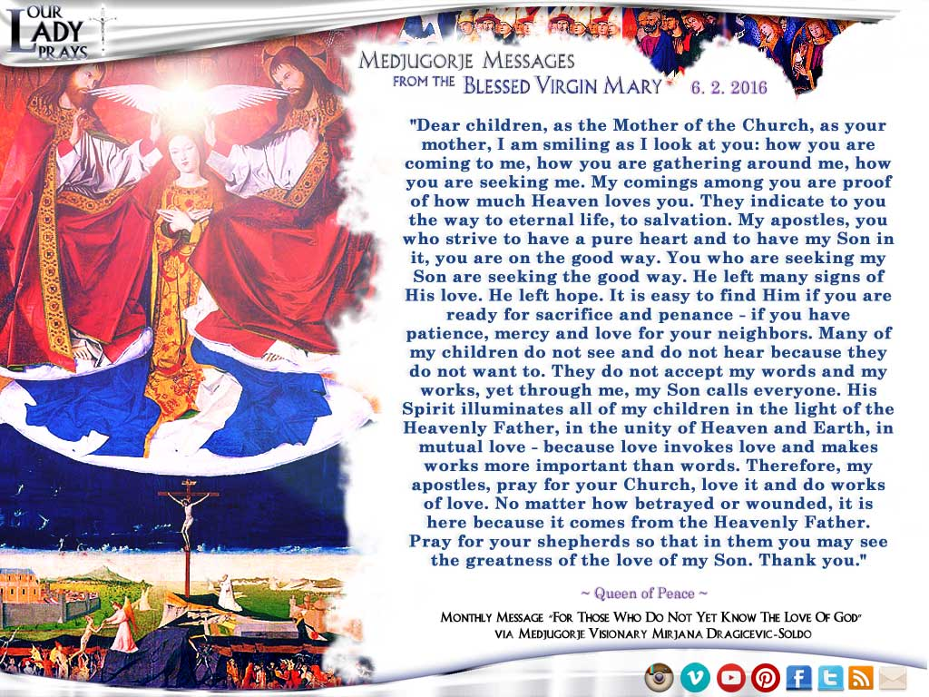 Medjugorje Message from the Blessed Virgin Mary, June 2, 2016
