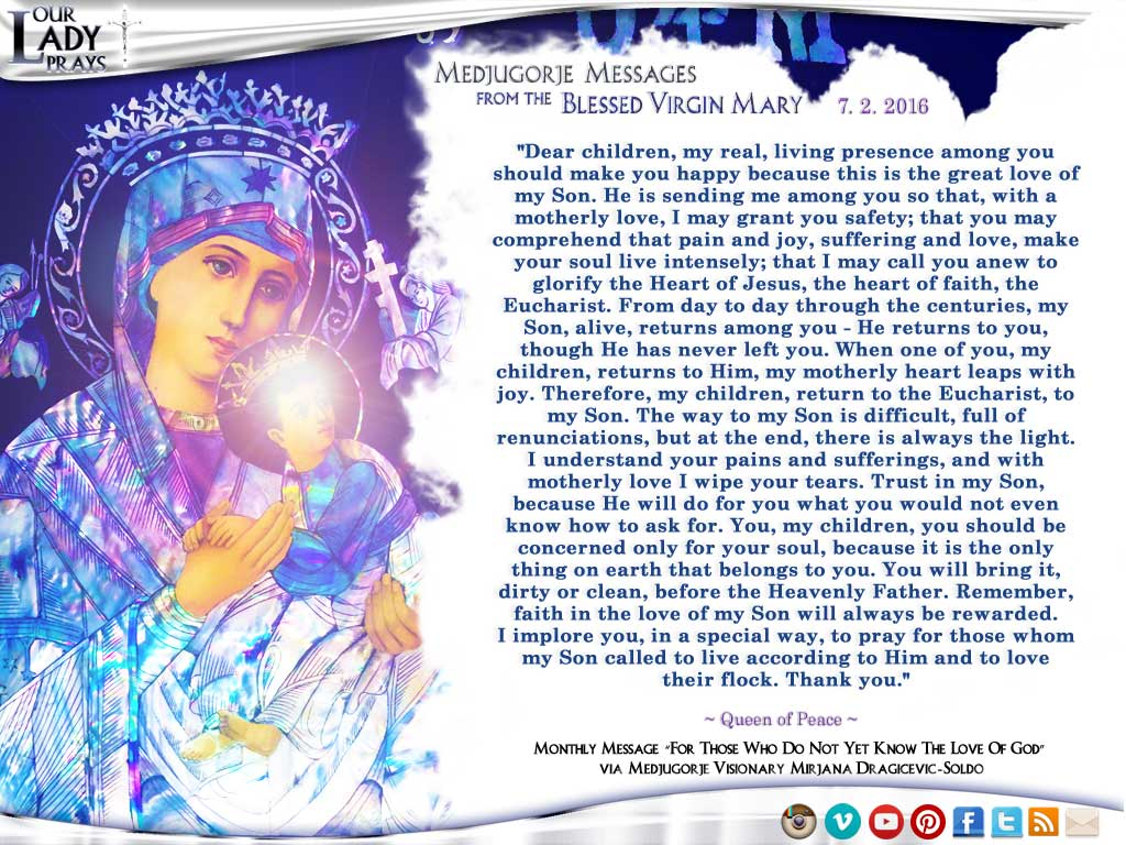 Medjugorje Message from the Blessed Virgin Mary, July 2, 2016
