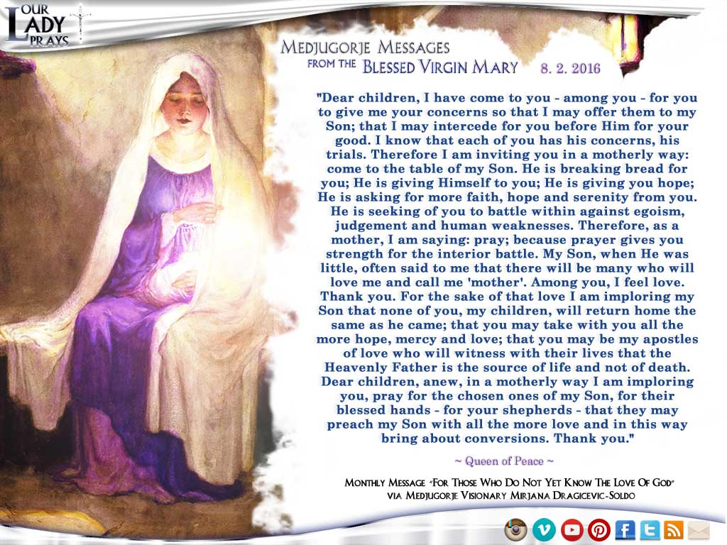 Medjugorje Message from the Blessed Virgin Mary, August 2, 2016