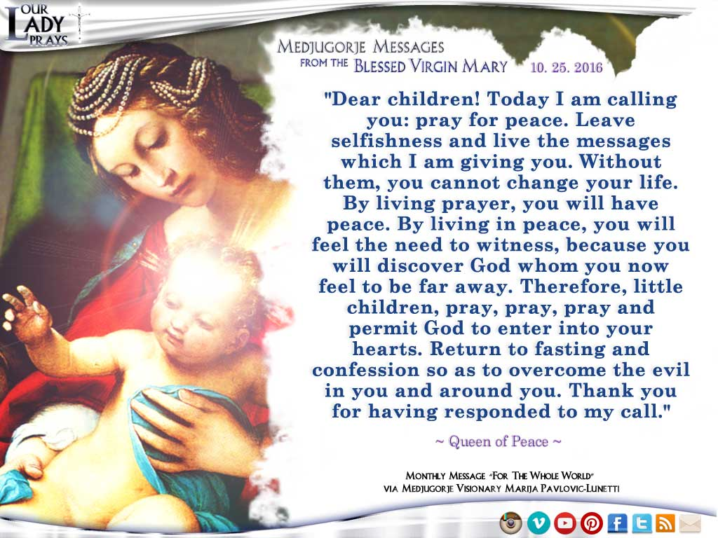 Medjugorje Message from the Blessed Virgin Mary, October 25, 2016