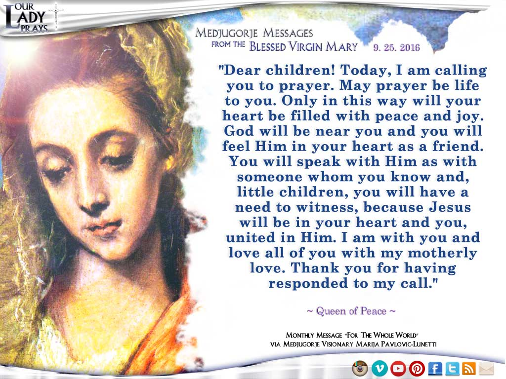 Medjugorje Message from the Blessed Virgin Mary, September 25, 2016