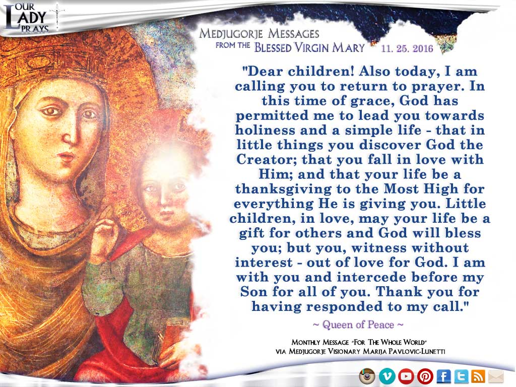 Medjugorje Message from the Blessed Virgin Mary, November 25, 2016